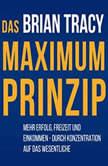 Das Maximum-Prinzip, Brian Tracy