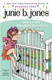 Junie B. Jones and a Little Monkey Business Junie B. Jones #2
