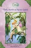 Tink, North of Never Land Disney Fairies, Book #9, Kiki Thorpe