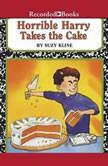 Horrible Harry Takes the Cake, Suzy Kline