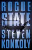 Rogue State, Steven Konkoly