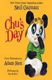 Chu's Day, Neil Gaiman