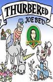 Thurbered Joe Bev A Joe Bev Cartoon, Volume 12, Joe Bevilacqua; Daws Butler; Pedro Pablo Sacristn