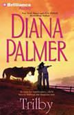 Trilby, Diana Palmer