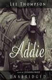 Addie, Lee Thompson