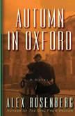 Autumn in Oxford, Alex Rosenberg