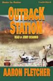 Outback Station, Aaron Fletcher