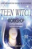 Teen Witch Workshop, Alicen Geddes-Ward