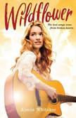 Wildflower, Alecia Whitaker