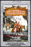 The Westward Tide, David Thompson