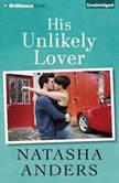 His Unlikely Lover, Natasha Anders