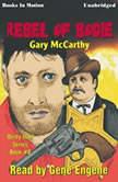 Rebel Of Bodie, Gary McCarthy