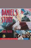 Daniels Story, Matas, Carol