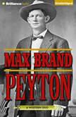 Peyton, Max Brand