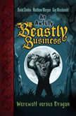 Werewolf versus Dragon An Awfully Beastly Business Book One, David Sinden