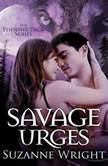 Savage Urges, Suzanne Wright