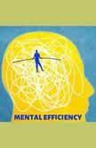 Mental Efficiency, Arnold Bennett