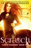 Scratch, Skye MacKinnon