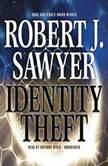 Identity Theft, Robert J. Sawyer