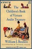 The Children's Book of Virtues Audio Treasury, William J. Bennett