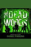 The Dead Woods, Daniel Parsons