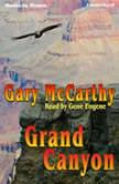 Grand Canyon, Gary McCarthy