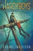 The Battle of Bayport, Franklin W. Dixon
