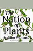 The Nation of Plants, Stefano Mancuso