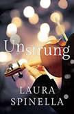 Unstrung, Laura Spinella