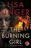 The Burning Girl A Whispers Story, Lisa Unger