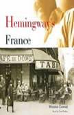 Hemingway's France, Winston Conrad