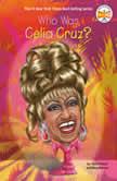Who Was Celia Cruz?, Pam Pollack