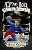 Dead Jed 3 Return of the Jed, Scott Craven