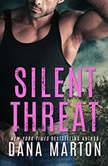 Silent Threat, Dana Marton