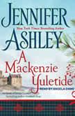 A Mackenzie Yuletide, Jennifer Ashley