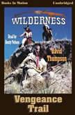 Vengeance Trail, David Thompson