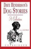 Dave Henderson's Dog Stories, Dave Henderson