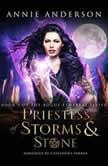 Priestess of Storms & Stone, Annie Anderson