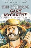The Colorado, Gary McCarthy