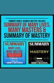 Summary Bundle: Memoir & Mastery: Includes Summary of Many Lives, Many Masters & Summary of Mastery, Abbey Beathan