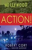 Action!, Robert Cort
