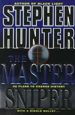 The Master Sniper, Stephen Hunter