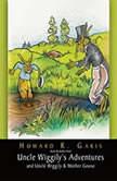 Uncle Wiggily's Adventures, Howard  Garis
