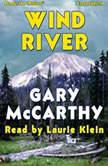 Wind River, Gary McCarthy