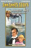 Assassination, Douglas Hirt