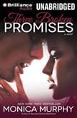 Three Broken Promises, Monica Murphy