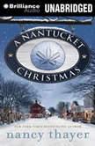 A Nantucket Christmas, Nancy Thayer