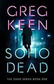 Soho Dead, Greg Keen