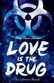 Love is the Drug, Alaya Dawn Johnson