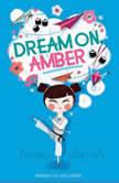 Dream On, Amber, Emma Shevah
